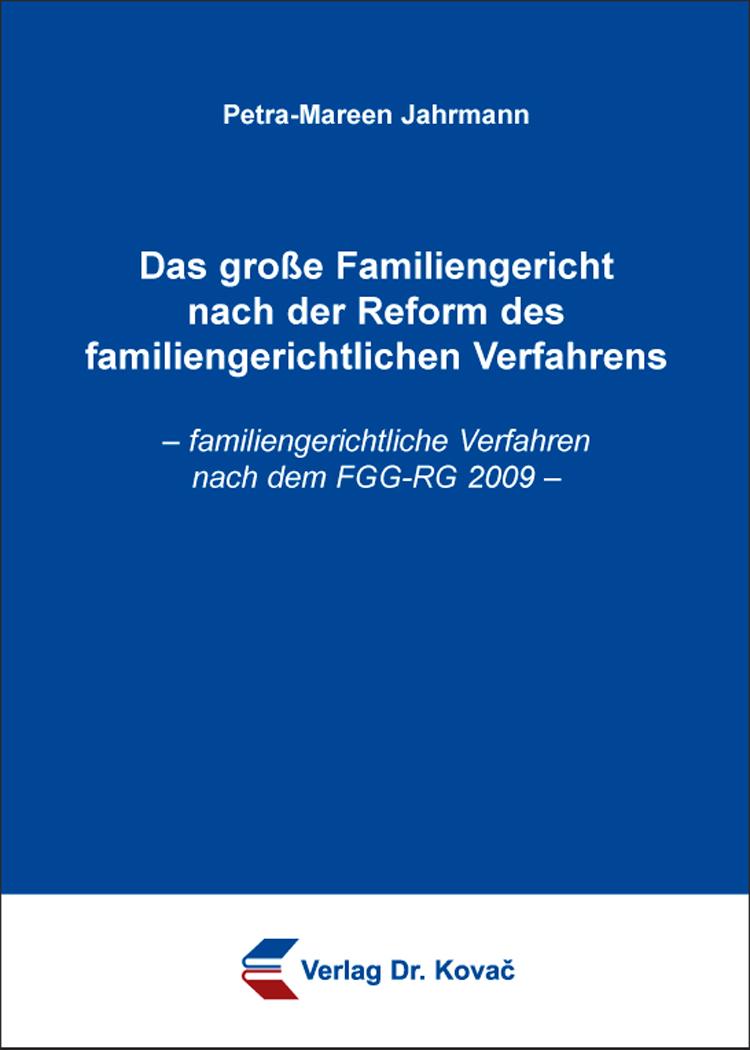 Cover: Das große Familiengericht nach der Reform des familiengerichtlichen Verfahrens