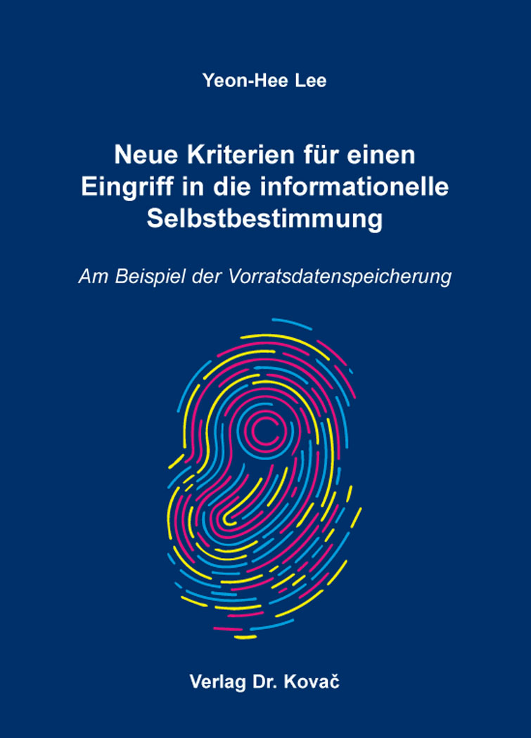 Cover: Neue Kriterien für einen Eingriff in die informationelle Selbstbestimmung