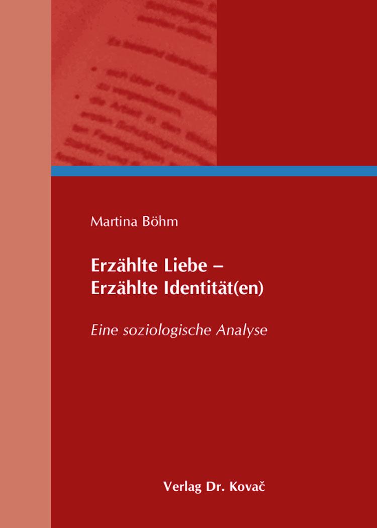 Cover: Erzählte Liebe – Erzählte Identität(en)