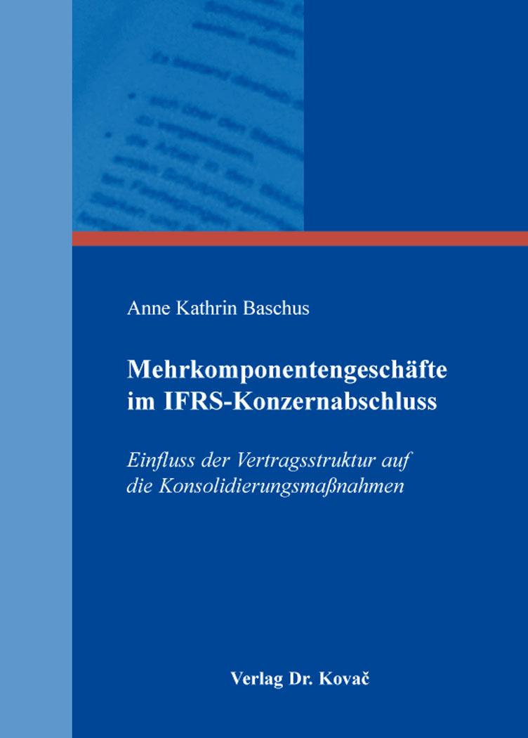 Cover: Mehrkomponentengeschäfte im IFRS-Konzernabschluss