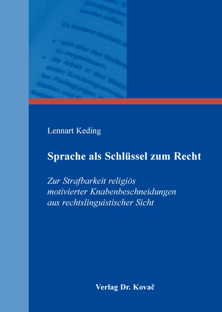Cover: Sprache als Schlüssel zum Recht