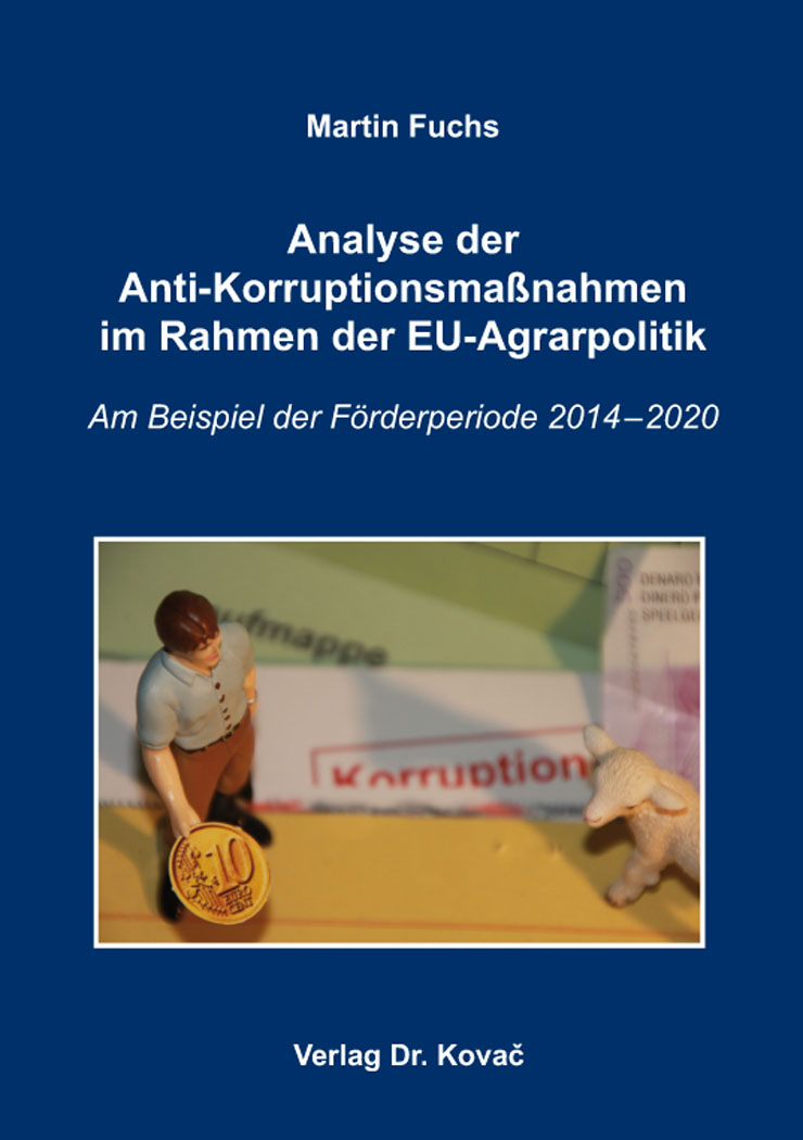 Cover: Analyse der Anti-Korruptionsmaßnahmen im Rahmen der EU-Agrarpolitik