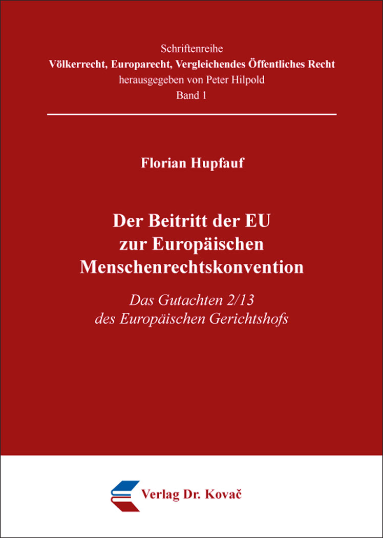 Cover: Der Beitritt der EU zur Europäischen Menschenrechtskonvention