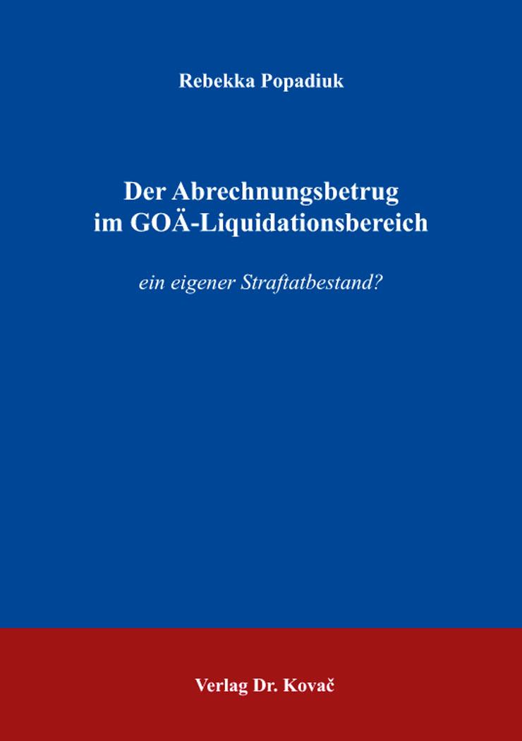 Cover: Der Abrechnungsbetrug im GOÄ-Liquidationsbereich