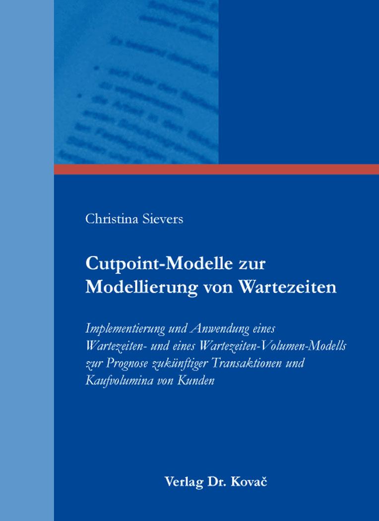 Cover: Cutpoint-Modelle zur Modellierung von Wartezeiten