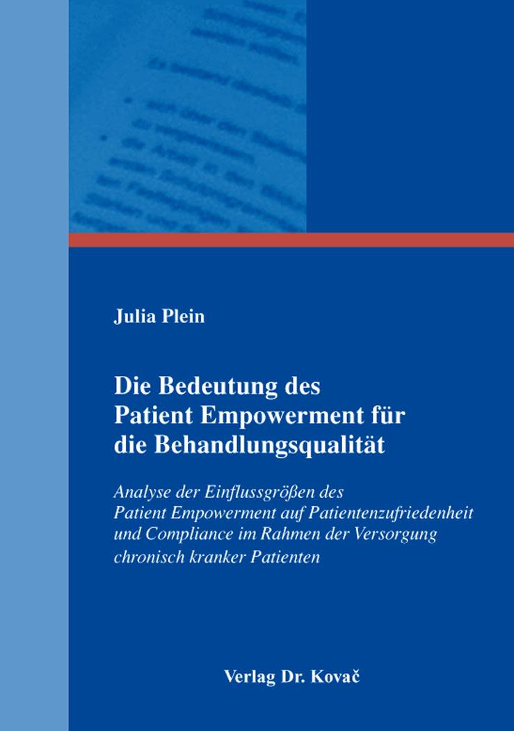 Cover: Die Bedeutung des Patient Empowerment für die Behandlungsqualität