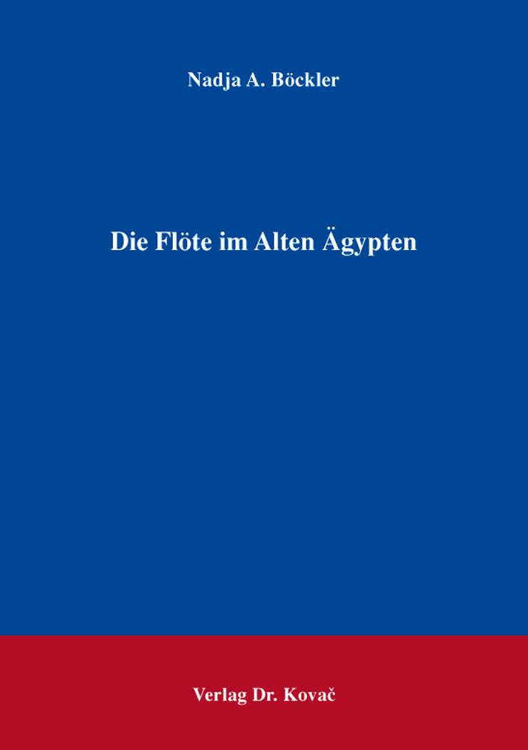 Cover: Die Flöte im Alten Ägypten
