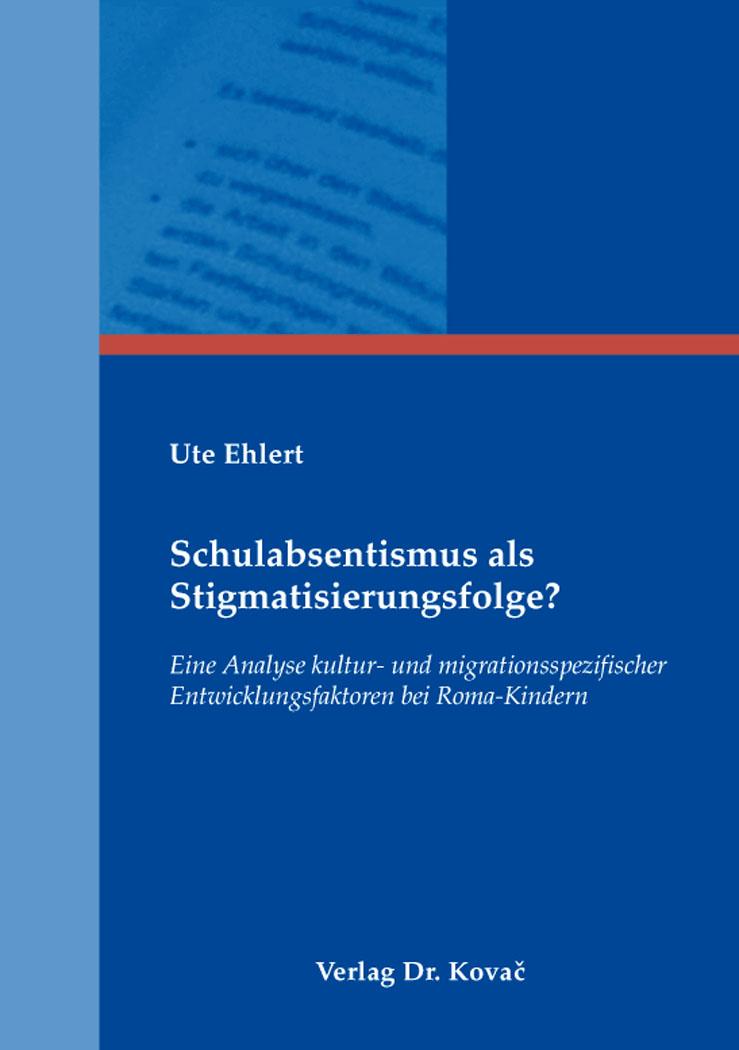Cover: Schulabsentismus als Stigmatisierungsfolge?
