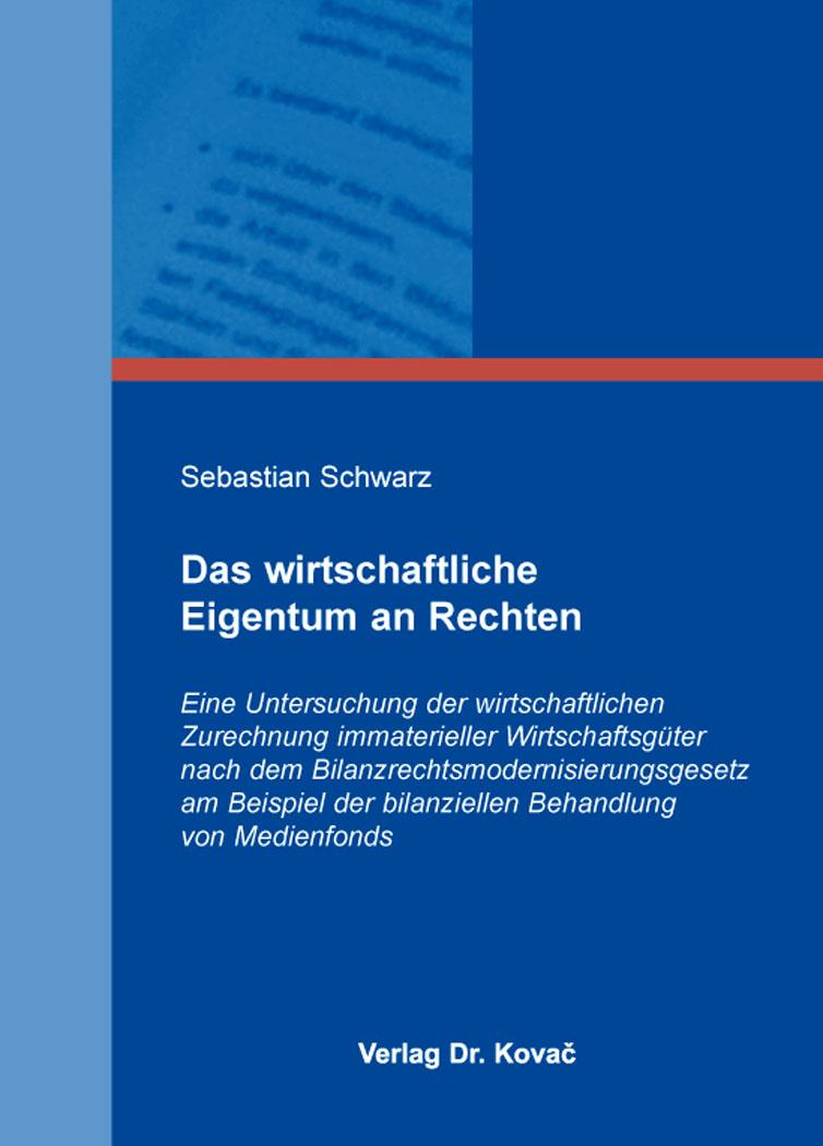 Cover: Das wirtschaftliche Eigentum an Rechten