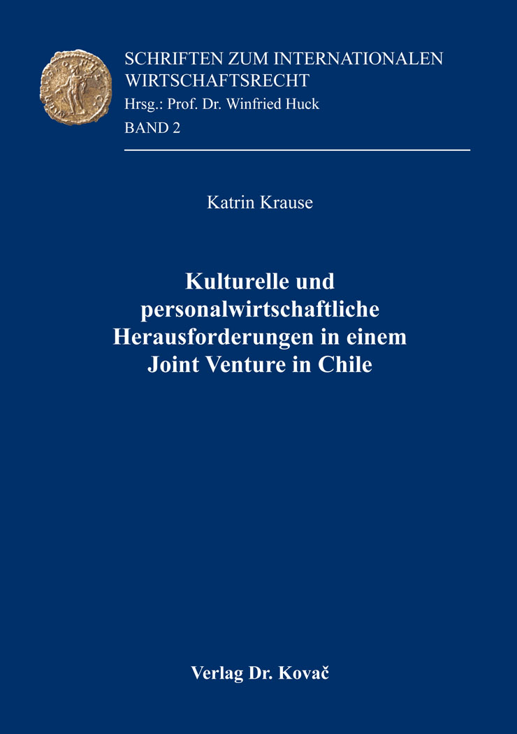 Cover: Kulturelle und personalwirtschaftliche Herausforderungen in einem Joint Venture in Chile