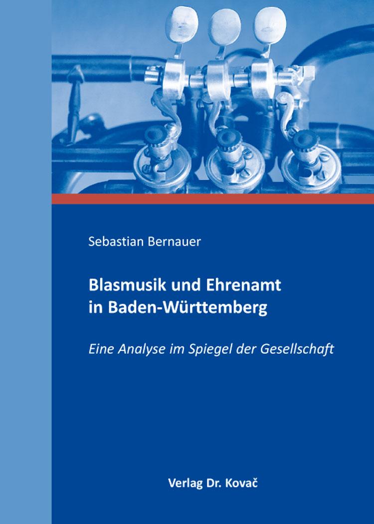 Cover: Blasmusik und Ehrenamt in Baden-Württemberg