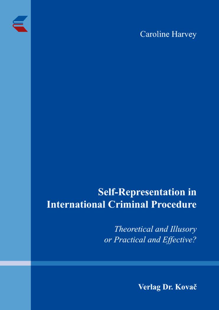 Cover: Self-Representation in International Criminal Procedure