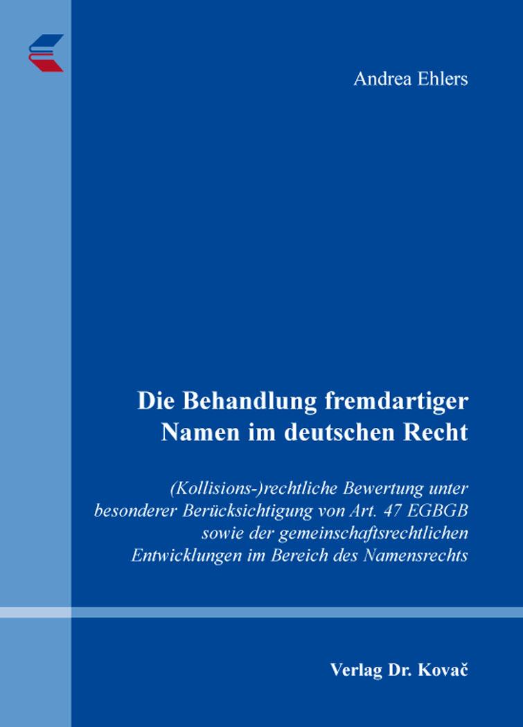 Cover: Die Behandlung fremdartiger Namen im deutschen Recht