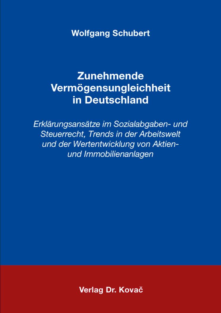 Cover: Zunehmende Vermögensungleichheit in Deutschland