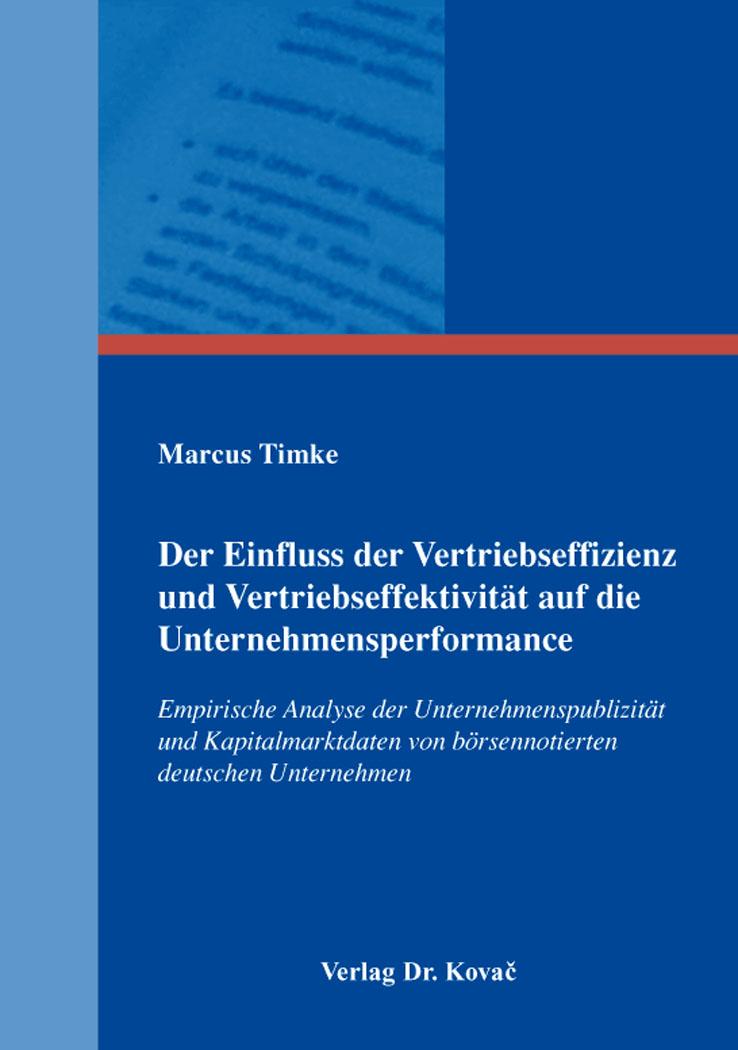Cover: Der Einfluss der Vertriebseffizienz und Vertriebseffektivität auf die Unternehmensperformance