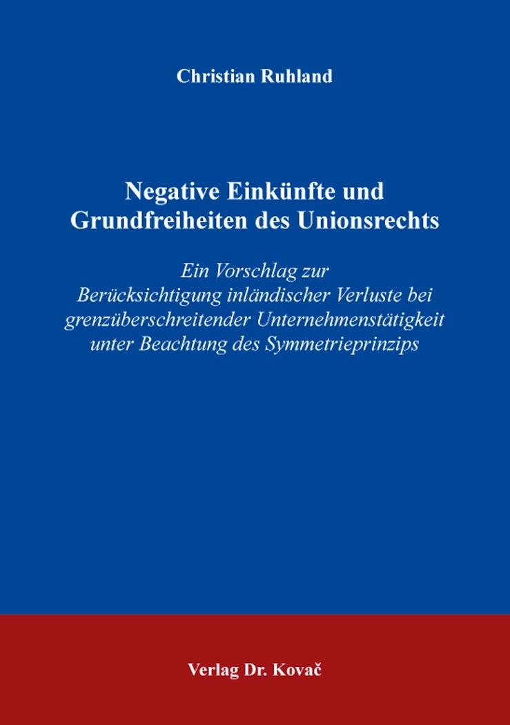 Cover: Negative Einkünfte und Grundfreiheiten des Unionsrechts
