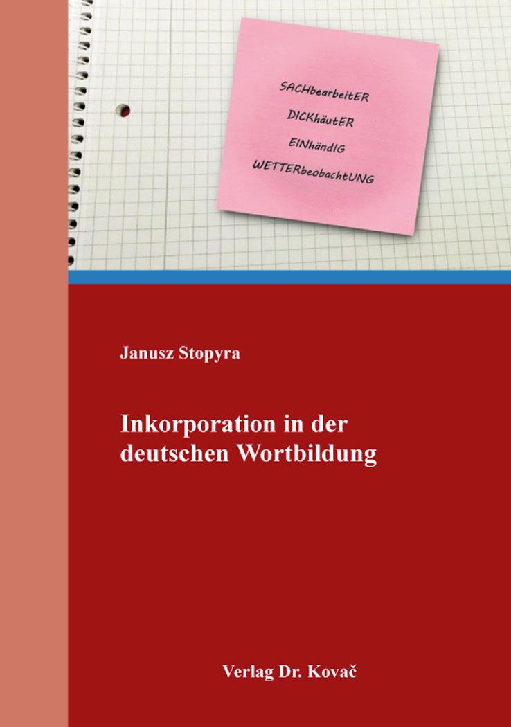 Cover: Inkorporation in der deutschen Wortbildung