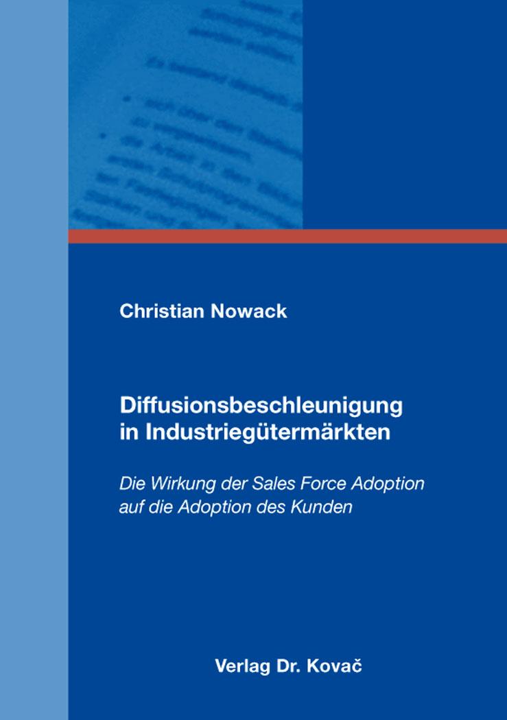 Cover: Diffusionsbeschleunigung in Industriegütermärkten