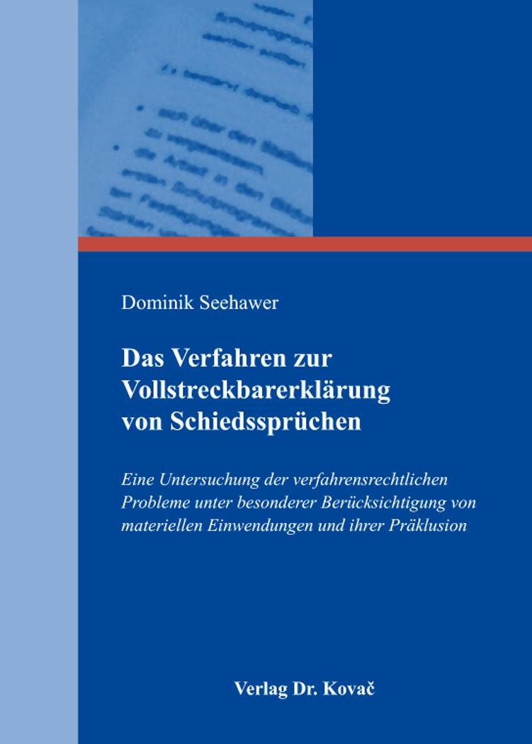 Cover: Das Verfahren zur Vollstreckbarerklärung von Schiedssprüchen