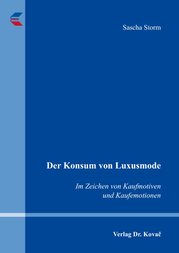 Cover: Der Konsum von Luxusmode