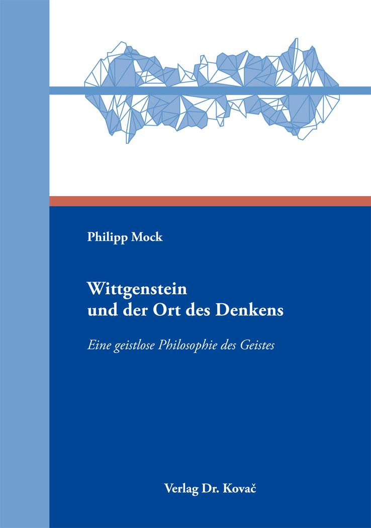Cover: Wittgenstein und der Ort des Denkens