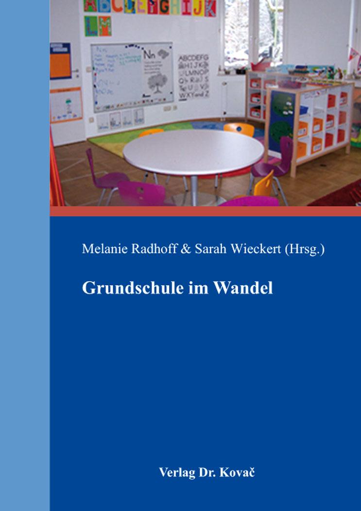 Cover: Grundschule im Wandel