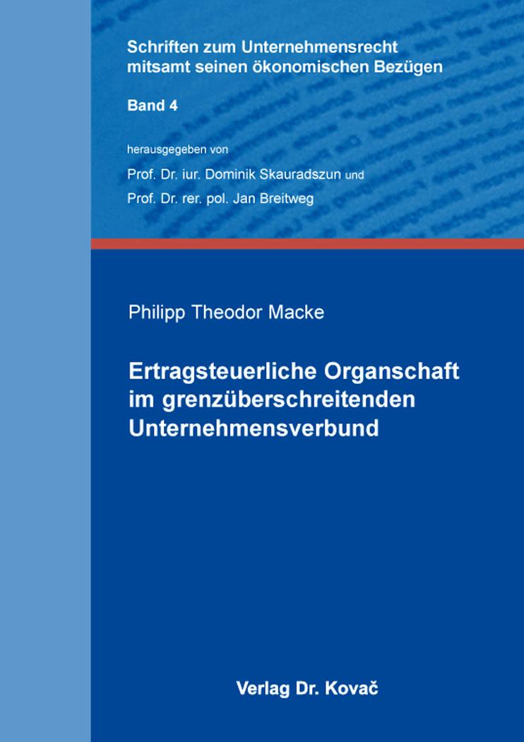Cover: Ertragsteuerliche Organschaft im grenzüberschreitenden Unternehmensverbund