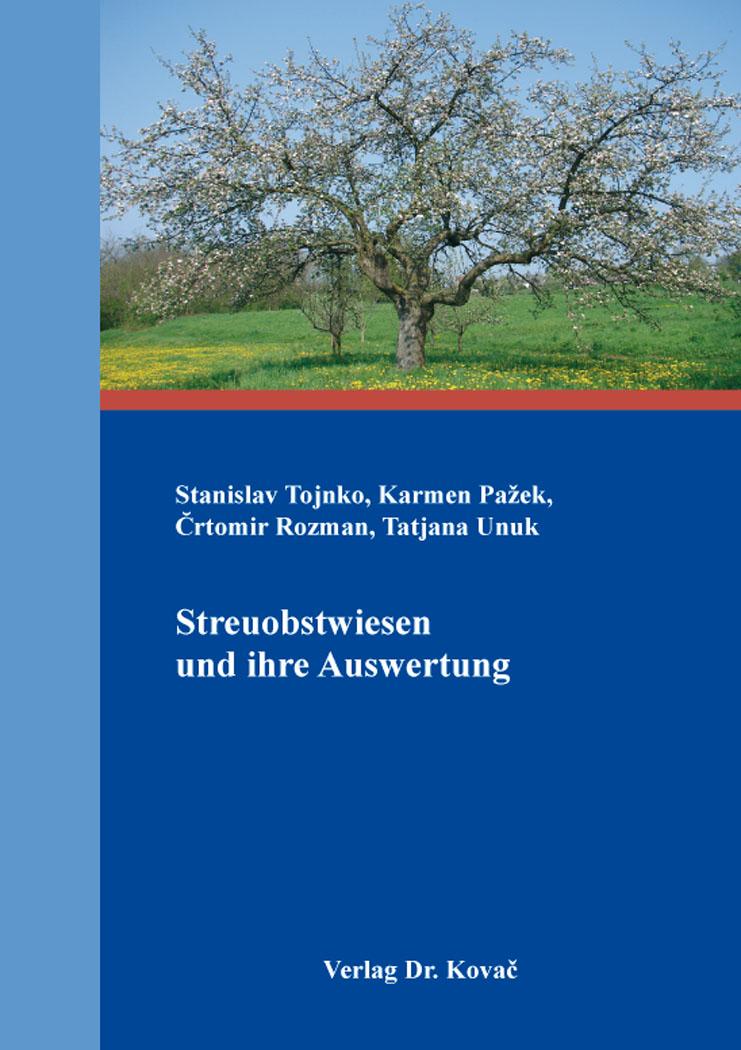 Cover: Streuobstwiesen und ihre Auswertung