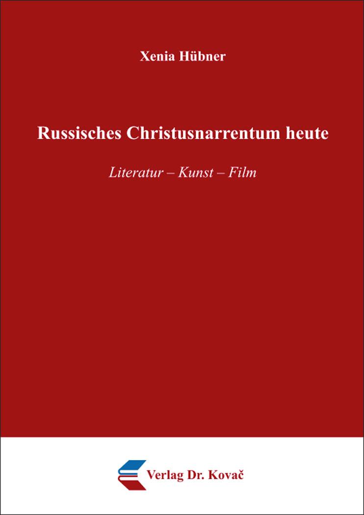 Cover: Russisches Christusnarrentum heute