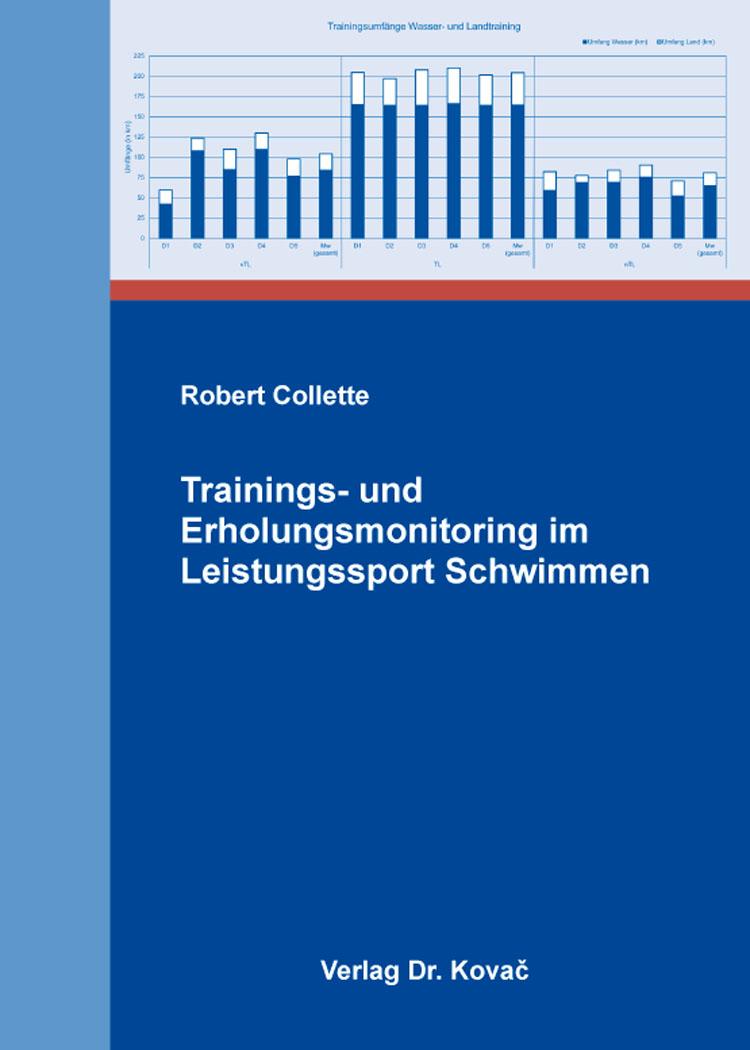 Cover: Trainings- und Erholungsmonitoring im Leistungssport Schwimmen