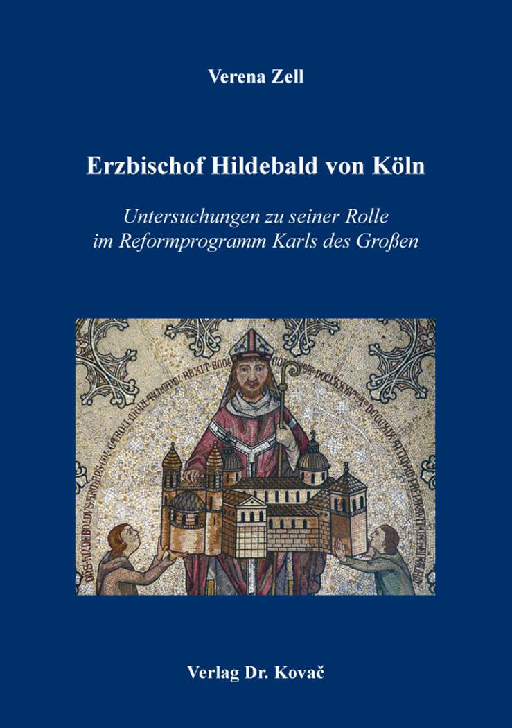Cover: Erzbischof Hildebald von Köln