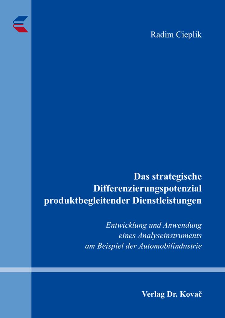 Cover: Das strategische Differenzierungspotenzial produktbegleitender Dienstleistungen