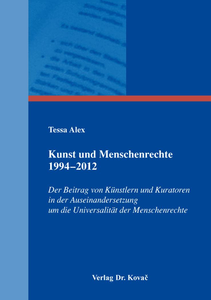 Cover: Kunst und Menschenrechte 1994–2012