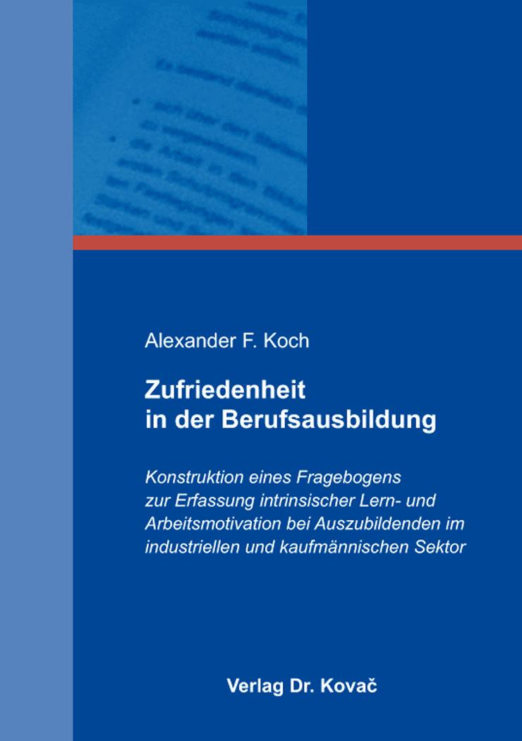 Cover: Zufriedenheit in der Berufsausbildung