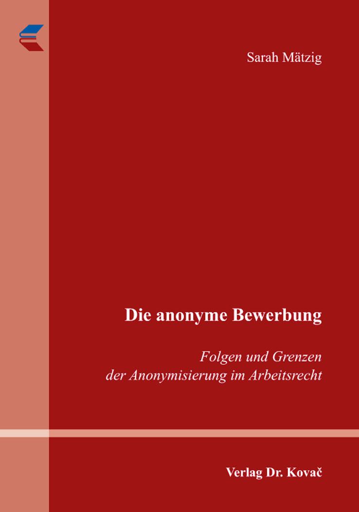 Cover: Die anonyme Bewerbung