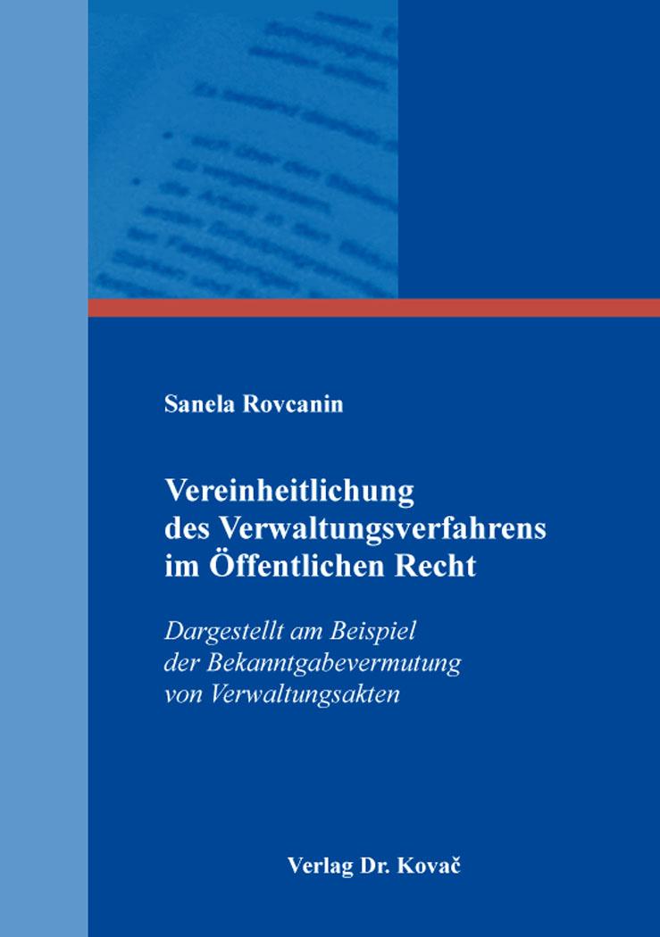 Cover: Vereinheitlichung des Verwaltungsverfahrens im Öffentlichen Recht