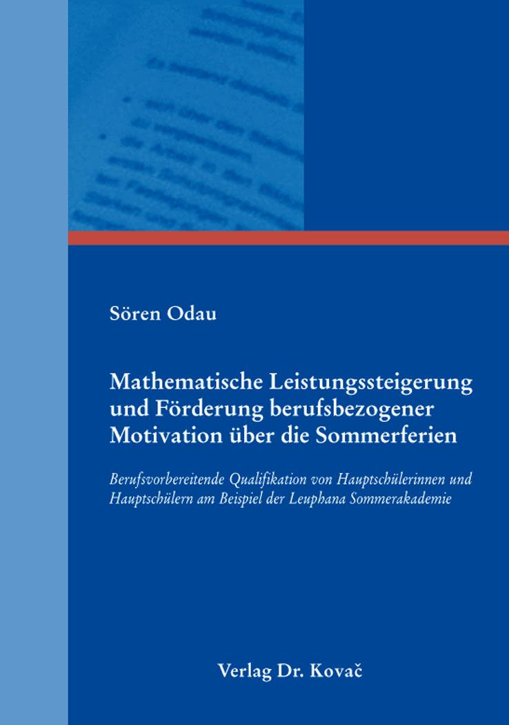 Cover: Mathematische Leistungssteigerung und Förderung berufsbezogener Motivation über die Sommerferien