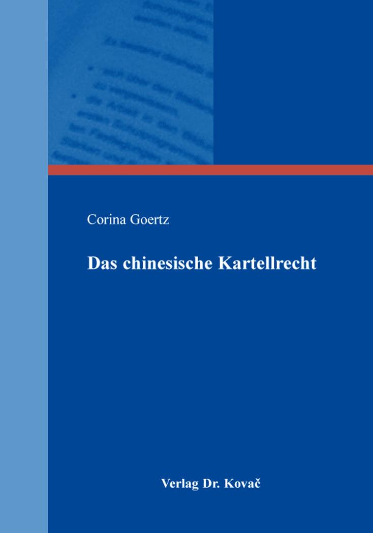 Cover: Das chinesische Kartellrecht