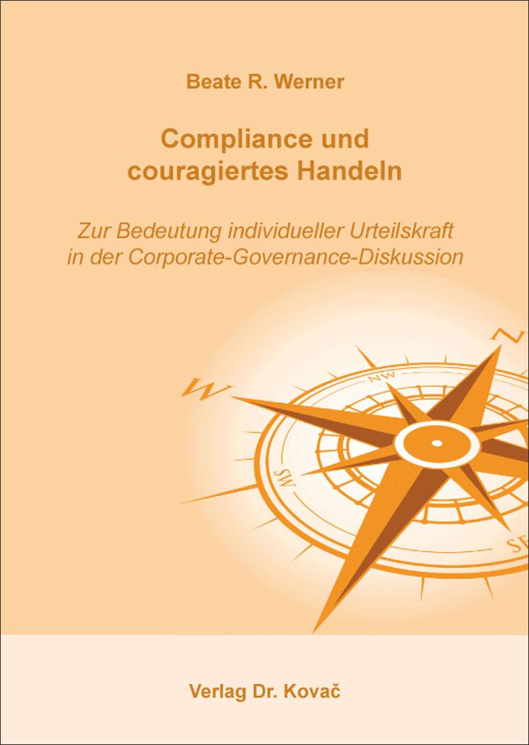 Cover: Compliance und couragiertes Handeln