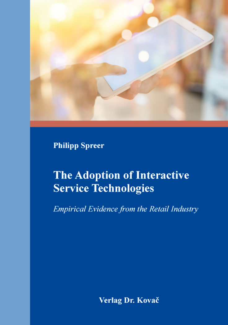 Cover: The Adoption of Interactive Service Technologies