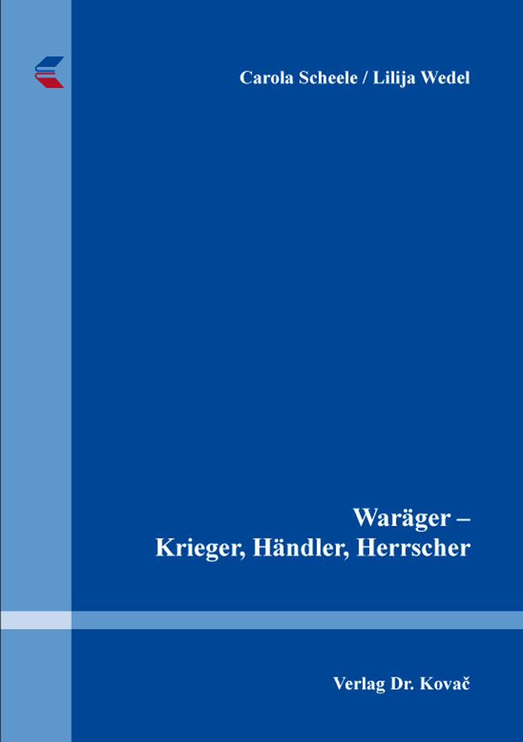 Cover: Waräger – Krieger, Händler, Herrscher