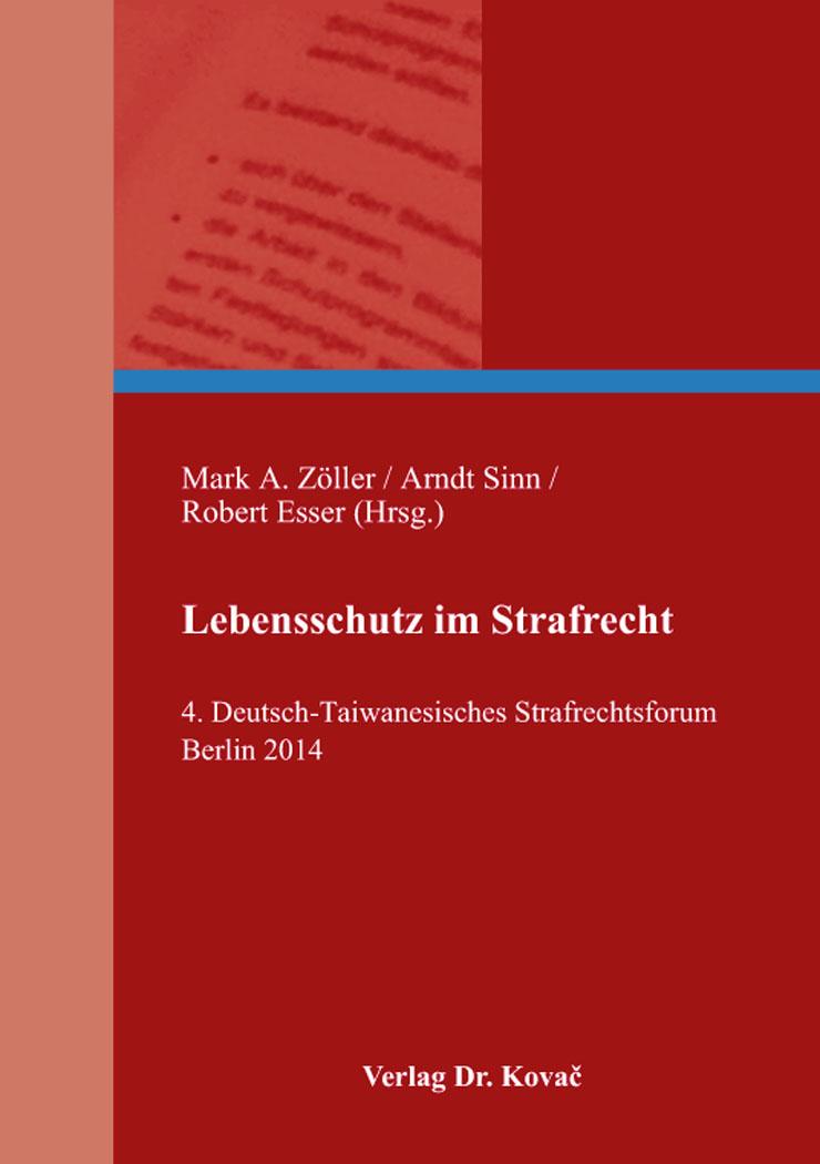 Cover: Lebensschutz im Strafrecht