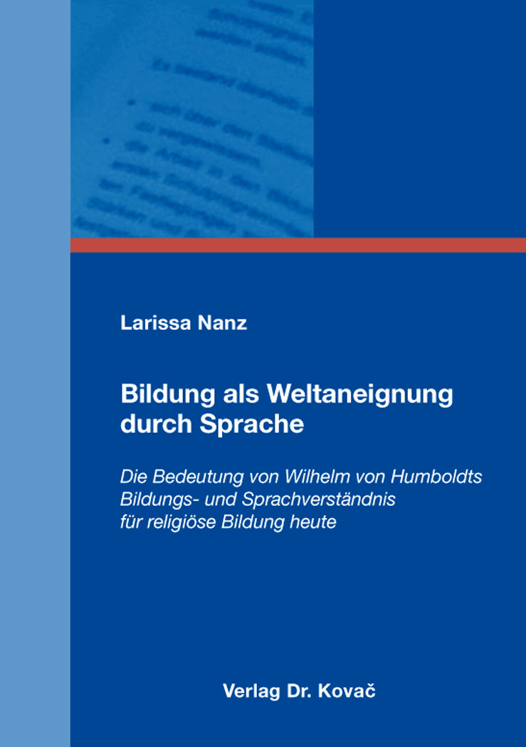 Cover: Bildung als Weltaneignung durch Sprache