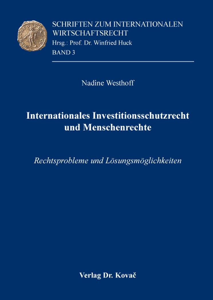 Cover: Internationales Investitionsschutzrecht und Menschenrechte