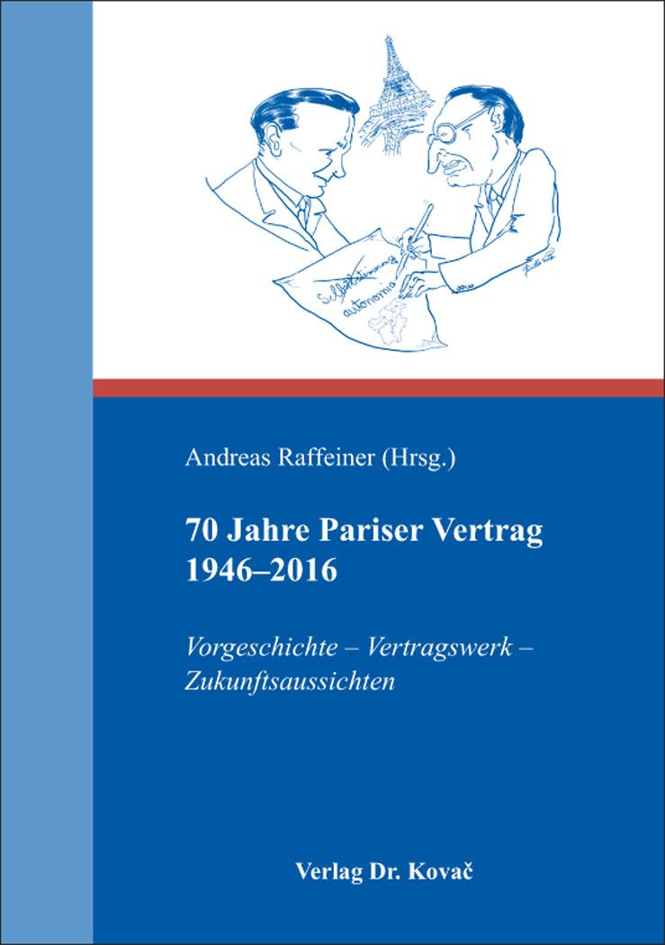 Cover: 70 Jahre Pariser Vertrag 1946–2016