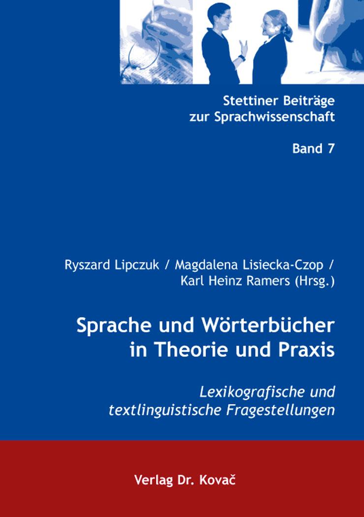 Cover: Sprache und Wörterbücher in Theorie und Praxis