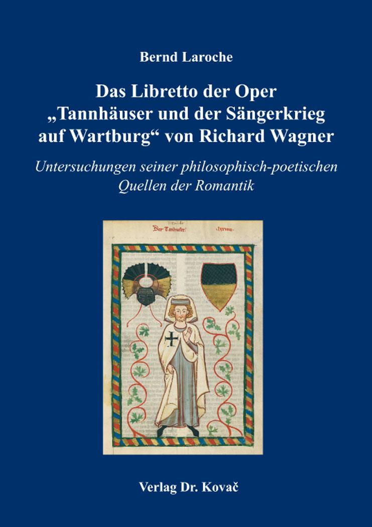 """Cover: Das Libretto der Oper """"Tannhäuser und der Sängerkrieg auf Wartburg"""" von Richard Wagner"""