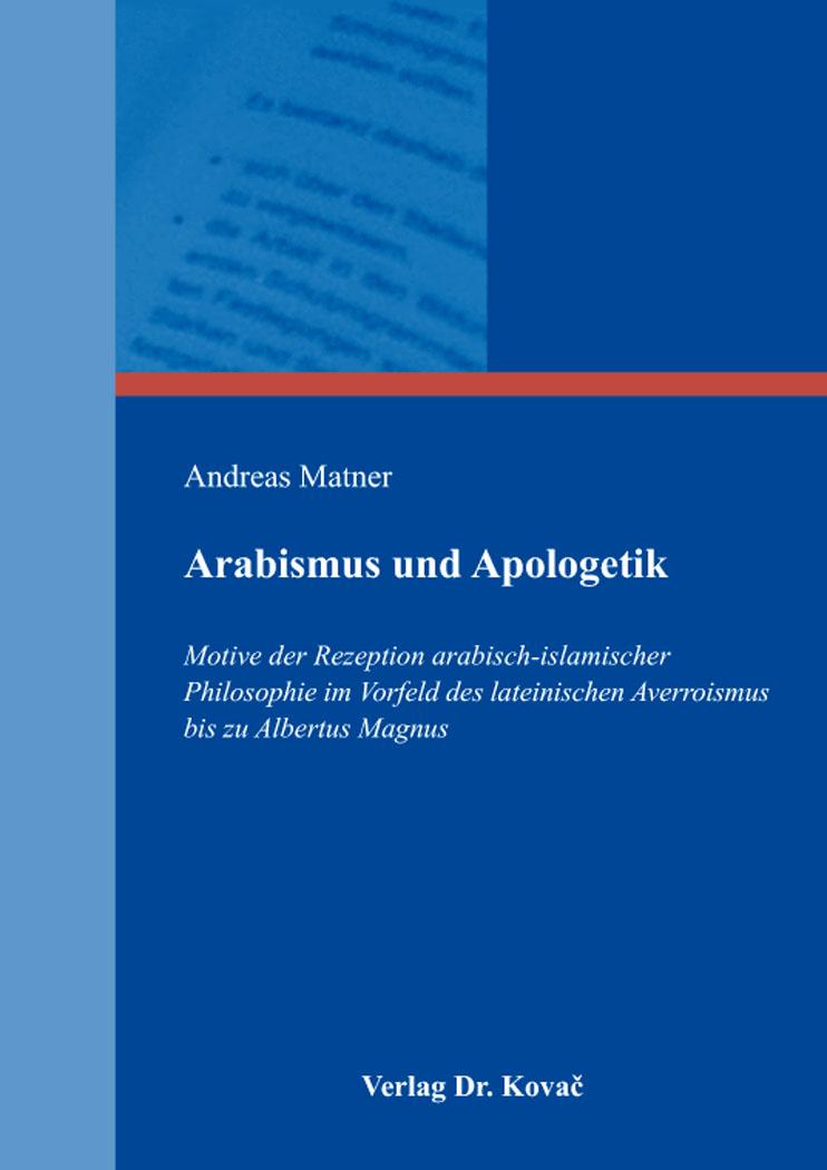 Cover: Arabismus und Apologetik