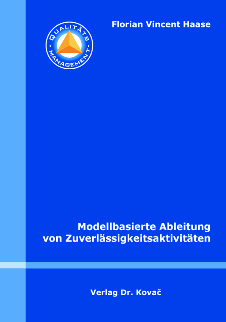 Cover: Modellbasierte Ableitung von Zuverlässigkeitsaktivitäten