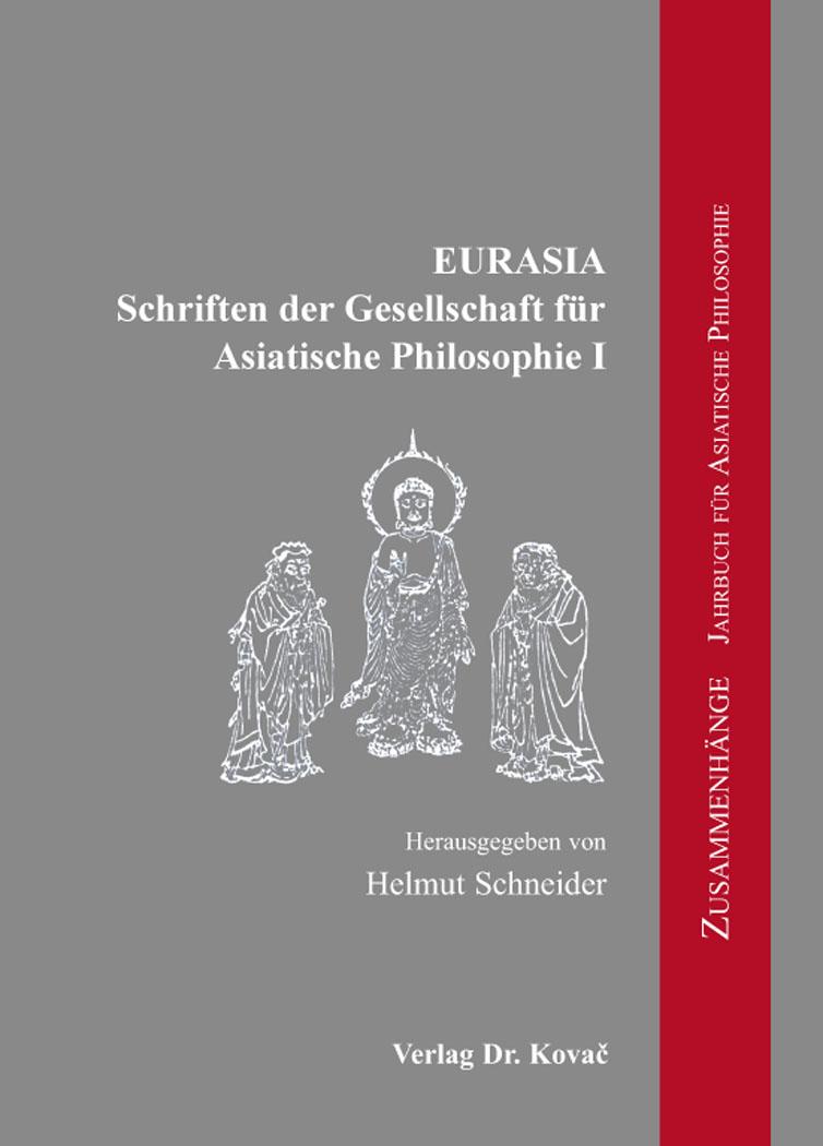 Cover: EURASIA – Schriften der Gesellschaft für Asiatische Philosophie